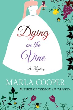 Dying on the Vine by Marla Cooper
