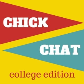 College Chicks: Let's hear it for our alma maters!