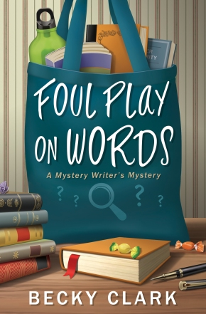 New Release: Foul Play on Words by BeckyClark